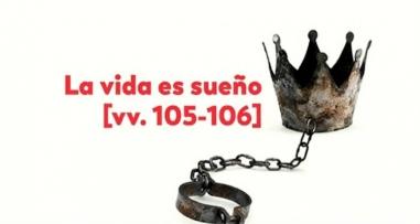 La vida es sueño [vv.105-106]