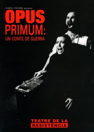 Opus primum: un cuento de guerra/ Opus primum: un conte de guerra