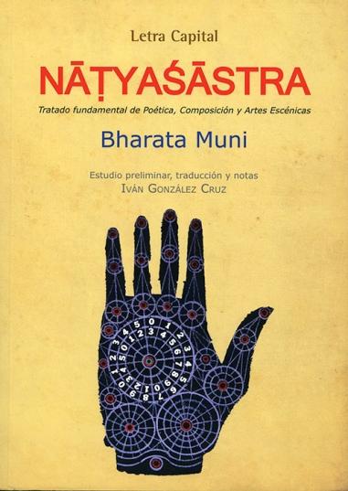 Galas del Nāṭyaśāstra: un universo escénico fascinante
