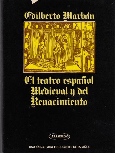 El teatro español medieval y del Renacimiento