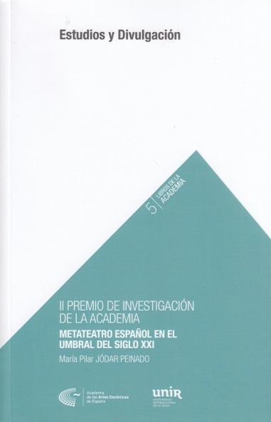 Metateatro español en el umbral del siglo XXI