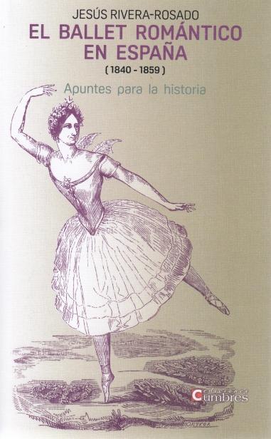 El ballet romántico en España (1840-1859)