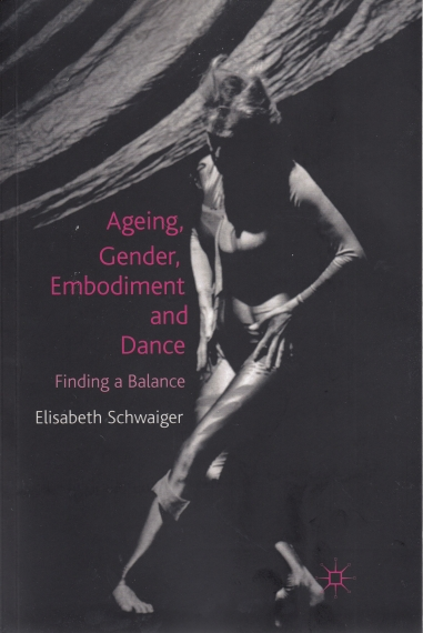 Ageing, Gender, Embodiment and Dance