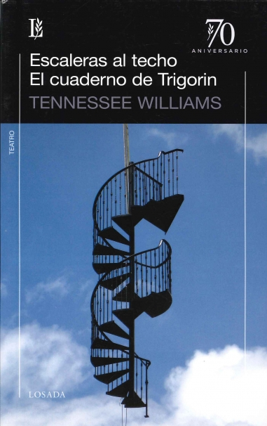 Escaleras al techo; El cuaderno de trigorin