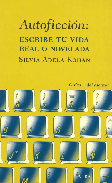 Autoficción: escribe tu vid real o novelada