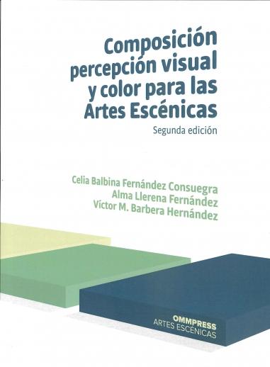 Composición, percepción visual y coor para las Artes Escénicas
