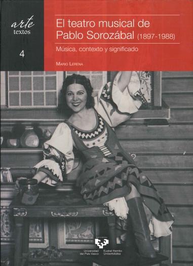 El teatro musical de Pablo Sorozábal (1897-1988)
