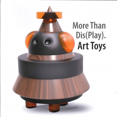 Un viaje al universo de los Art Toys / A journey to the universe of the ART TOYS