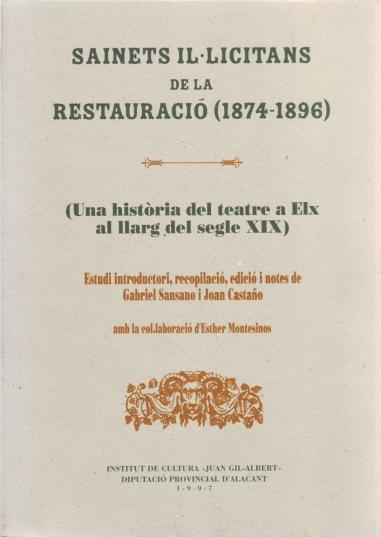Sainets il·licitans de la Restauració, 1874-1896